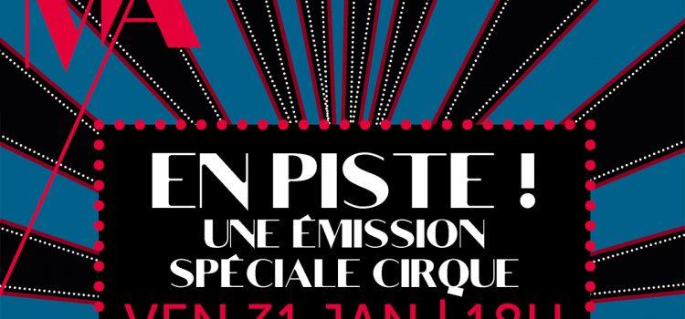 Radio : émission spéciale cirque – vendredi 31 janvier 2020