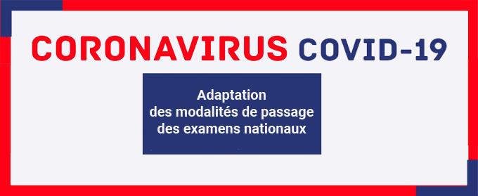 Adaptation des modalités de passage des examens nationaux