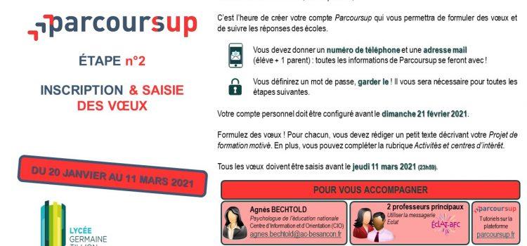 Parcoursup 2020-21- Etape 2 : Inscription et saisie des voeux.